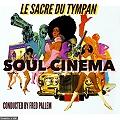 Fred Pallem et le Sacre du Tympan, Tribute SOUL CINEMA en concert