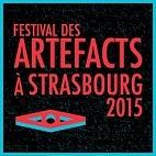Le festival Festival Des Artefacts : concerts et billetterie