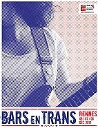 Le festival Bars En Trans : concerts et billets