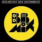 Le festival Festival Bbmix : concerts et billets