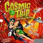 Le festival Festival Cosmic Trip : concerts et billetterie