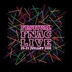 Le festival Festival Fnac Live : concerts et billetterie