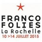 Le festival Les Francofolies de la Rochelle : concerts et billets