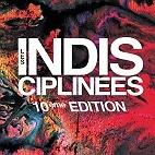 Le festival Les Indisciplin�es : concerts et billetterie