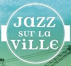 Le festival Jazz sur la Ville : concerts et billetterie