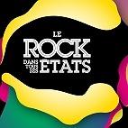 Le festival Le Rock Dans Tous Ses Etats : concerts et billets