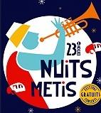 Le festival Festival Nuits M�tis : concerts et billetterie