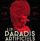 Le festival Les Paradis Artificiels : concerts et billetterie