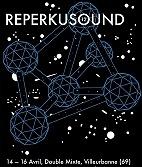Le festival ReperkuSound  : concerts et billetterie
