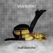 Vive la Fête ! : NUIT BLANCHE