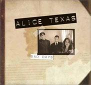 Alice Texas : SAD DAYS