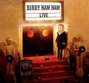 Birdy Nam Nam : Live