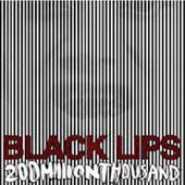 The Black Lips : 200 Million Thousand