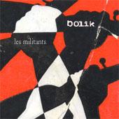 BOLIK : LES MILITANTS EP