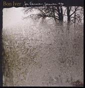 Bon Iver : For Emma, Forever Ago