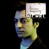 Mathieu Boogaerts : Michel