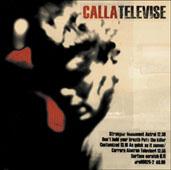 Calla : TELEVISE