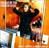 Isobel Campbell & Mark Lanegan : Ballad Of The Broken Seas
