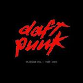 Daft Punk : Musique Vol 1  1993 - 2005