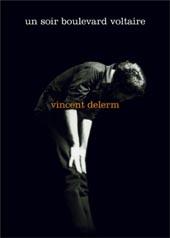 Vincent Delerm : UN SOIR BOULEVARD VOLTAIRE