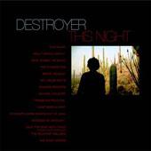 DESTROYER : THIS NIGHT