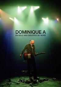 Dominique A - En Solo Aux Bouffes Du Nord