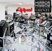 Ghinzu : Mirror Mirror