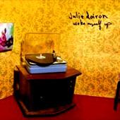 Julie Doiron : Woke Myself Up