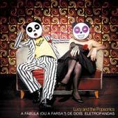 Lucy And The Popsonics : A Fabula (ou A Farsa?)...
