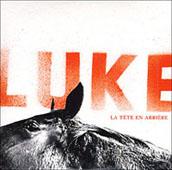 Luke : La Tête En Arrière