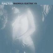 Magnolia Electric Co. : Fading Trails