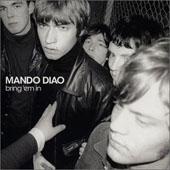 MANDO DIAO : BRING 'EM IN