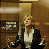 Marianne Faithfull : Easy Come Easy Go