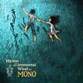 Mono : Hymn To The Immortal Wind