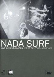 Nada Surf : LIVE AUX EUROCKéENNES 6/07/2003