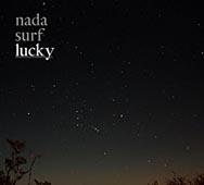 Nada Surf : Lucky