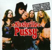 Nashville Pussy : Say Something Nasty