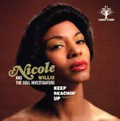 Nicole Willis : Keep Reachin' Up