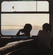Overhead : SILENT WITNESS