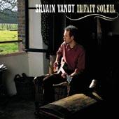 Silvain Vanot : Il fait soleil