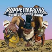 PuppetMastaz : Creature Shock Radio