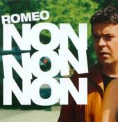 ROMÉO : NON NON NON