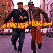 The King Khan & BBQ Show : The King Khan & BBQ Show