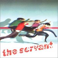 The Servant : The Servant