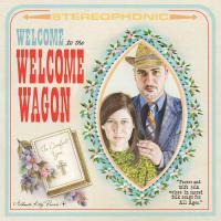 Welcome Wagon : Welcome To The Welcome Wagon