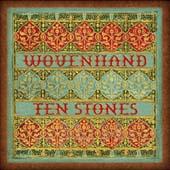 Wovenhand : Ten Stones
