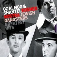 Oz Almog & Shantel : Kosher Nostra