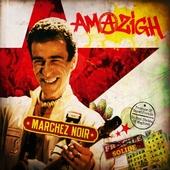 Amazigh Kateb : Marchez Noir (2009 - Autoproduit)