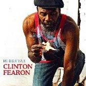 Clinton Fearon : Mi Deh Yah