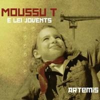 Moussu T E Lei Jovents : Artemis